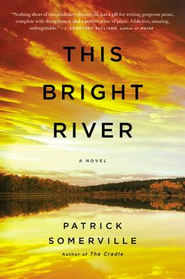 Book Reviews: This Bright River