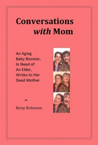 Book Reviews: Conversations with Mom