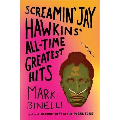 Book review: Screamin' Jay Hawkins' All Tim Greatest Hits