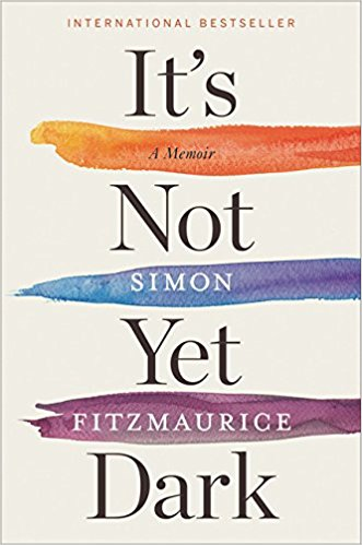 It's Not Yet Dark – a review