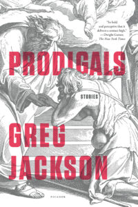 Book review: Prodigals by Greg Jackson