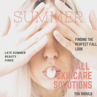 Late Summer Beauty Guide